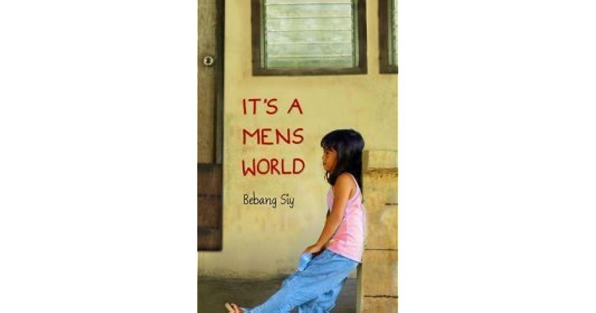 It's a Mens World by Bebang Siy