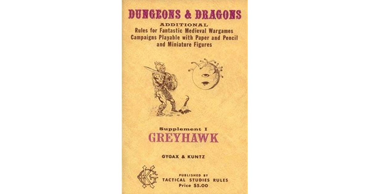 Greyhawk: Additional Rules for Fantastic Medieval Wargames Campaigns