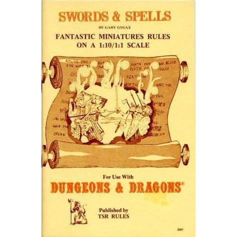 Swords & Spells: Fantastic Miniatures Rules On A 1:10/1:1