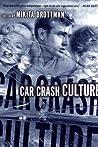 Car Crash Culture
