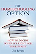 The Homeschooling Option: How to Decide…