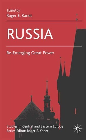 Russia Re-Emerging Great Power