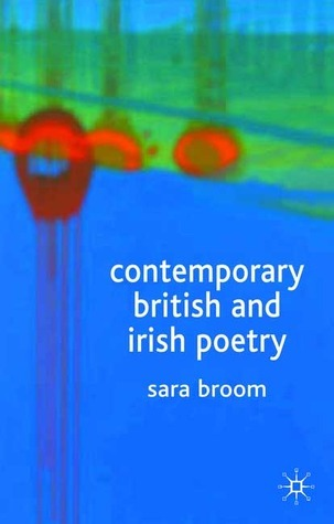 Contemporary British and Irish Poetry - An Introduction