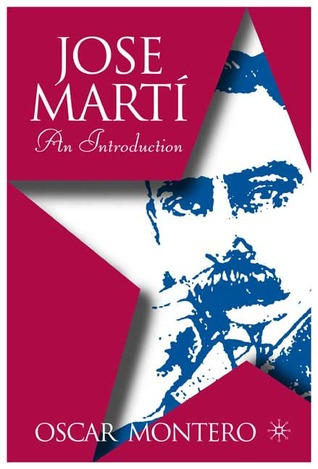 Jose Martí: An Introduction