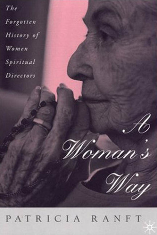A Woman's Way The Forgotten History