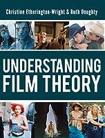 Understanding Film Theory