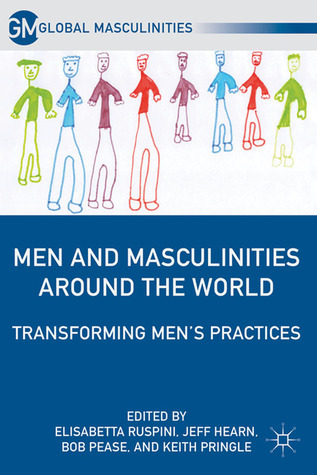 Men-and-Masculinities-Around-the-World-Transforming-Men-s-Practices
