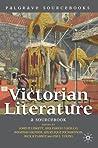 Victorian Literature: A Sourcebook