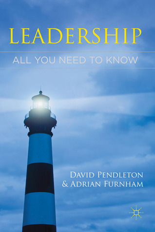 Leadership  All You Need to Know  -Palgrave Macmillan (2011)
