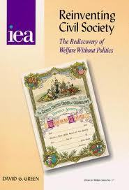 Reinventing Civil Society: The Rediscovery of Welfare Without Politics