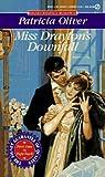 Miss Drayton's Downfall (The Corinthians, #3)
