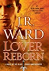 Lover Reborn (Black Dagger Brotherhood, #10) by J.R. Ward audiobook