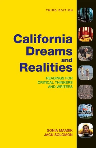 California Dreams and Realities: Readings for Critical Thinkers and Writers