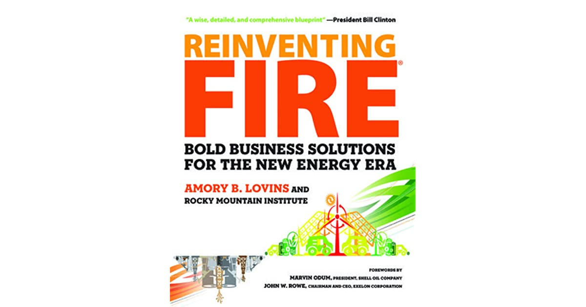 Sara denver cos review of reinventing fire bold business sara denver cos review of reinventing fire bold business solutions for the new energy era malvernweather Gallery
