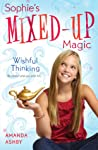 Wishful Thinking (Sophie's Mixed-Up Magic, #1)