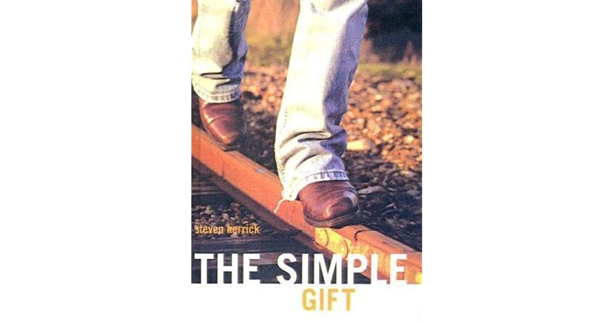 an analysis of the book the simple gift by steven herrick Beautiful nightmare's analysis of the cover [ ] shelley macnamara's blog.