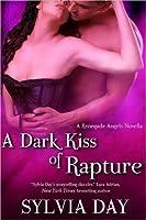 A Dark Kiss of Rapture (Renegade Angels, #0.5)