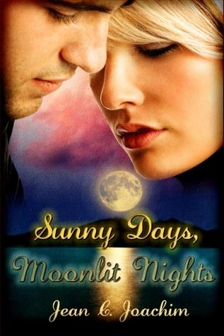 Sunny Days, Moonlit Nights (Moonlight, #1)