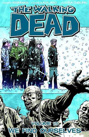 The Walking Dead, Vol. 15 by Robert Kirkman