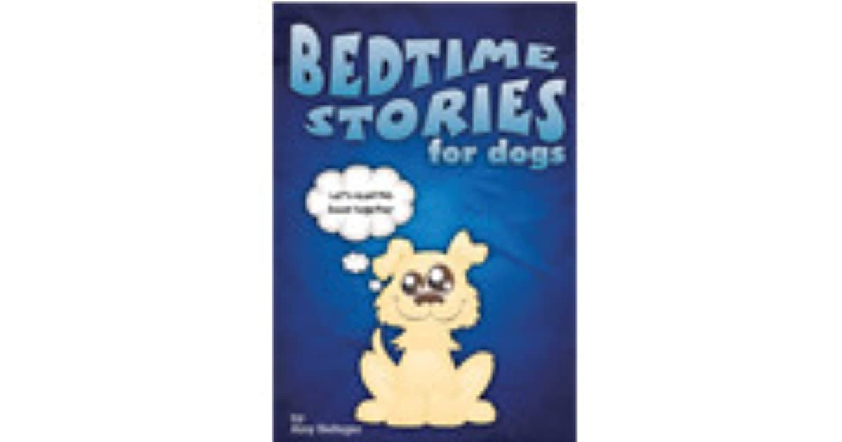 Bedtime Stories for Dogs and Bedtime Stories for Cats by Amy