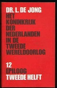 Het koninkrijk der Nederlanden in de Tweede wereldoorlog: 12 epiloog 2e helft
