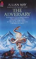 Adversary (Saga of Pliocene Exile, #4)