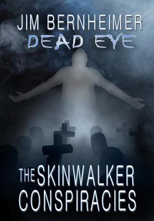 The Skinwalker Conspiracies by Jim Bernheimer