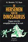 De hersenen van de dinosaurus  by Albert J. Bernstein