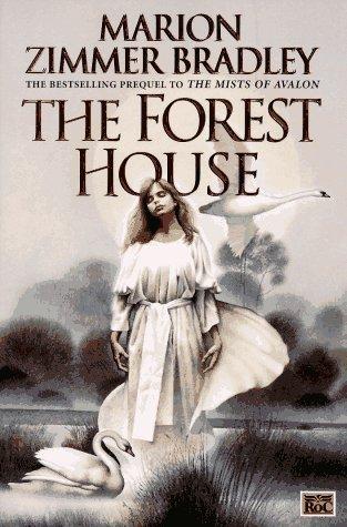 The Forest House (Avalon, #2)