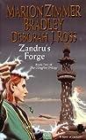 Zandru's Forge (Darkover, #4; Clingfire, #2)
