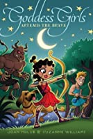 Artemis the Brave (Goddess Girls, #4)