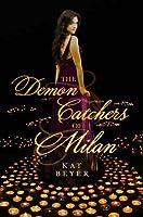 The Demon Catchers of Milan