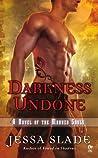 Darkness Undone (Marked Souls, #4)