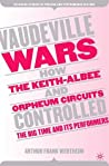 Vaudeville Wars: ...
