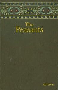 The Peasants: Autumn (Peasants, #1)