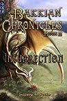 Insurrection (Bakkian Chronicles, #2)