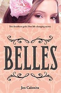 Belles (Belles, #1)