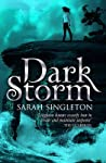 Dark Storm by Sarah Singleton
