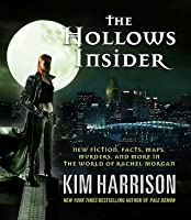 The Hollows Insider (The Hollows, #9.5)