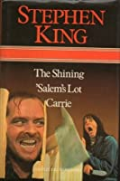 The Shining, 'Salem's Lot, and Carrie