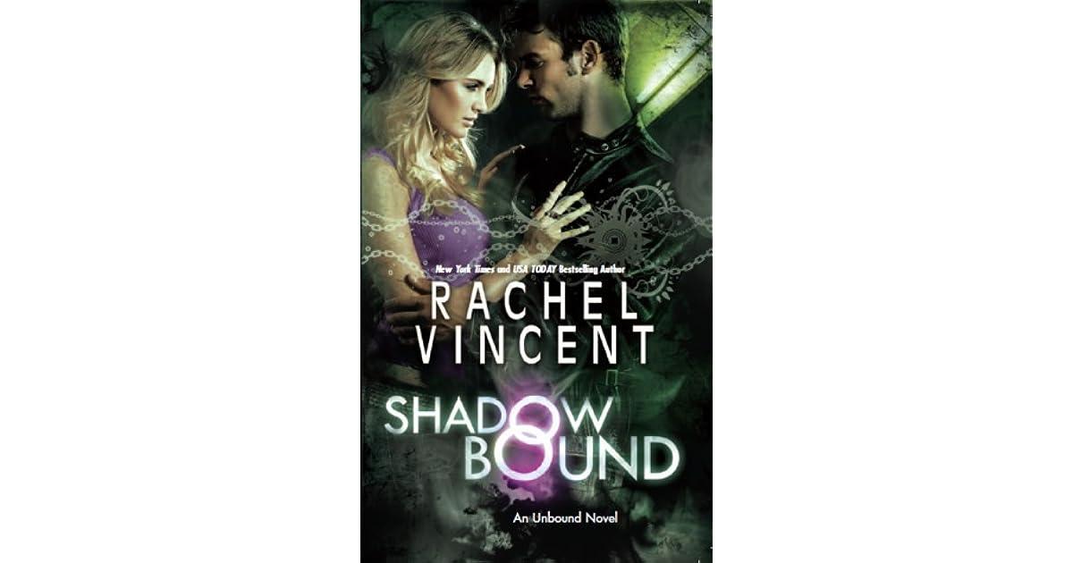 Shadow Bound (Unbound, #2) by Rachel Vincent