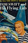 Tom Swift and His Flying Lab (Tom Swift Jr., #1)