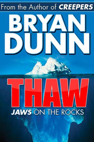 Thaw by Bryan Dunn