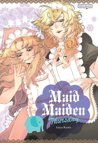 Maid Maiden Thursday (Maid Maiden, #4) by Kaoru