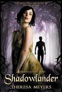 Shadowlander (Shadow Sisters, #1)