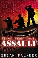 Assault (Recon Team Angel, #1)