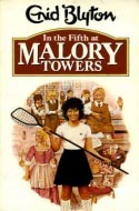 In the Fifth at Malory Towers (Malory Towers, #5)