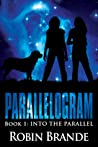 Into the Parallel (Parallelogram, #1)