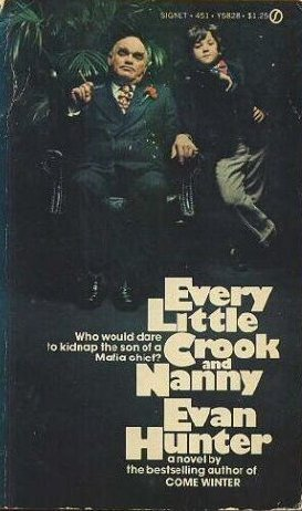 Every Little Crook and Nanny by Evan Hunter