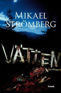 Vätten by Mikael Strömberg